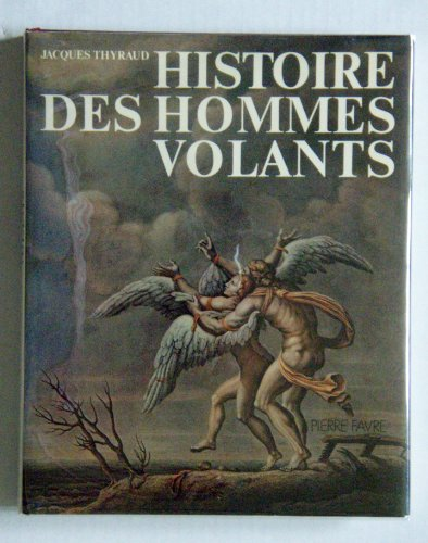 9782226005335: Histoire des hommes volants (French Edition)
