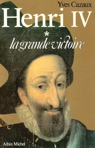 9782226005373: Henri IV - Tome 1 (Histoire) (French Edition)