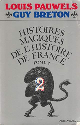 9782226005601: Histoires magiques de l'histoire de France