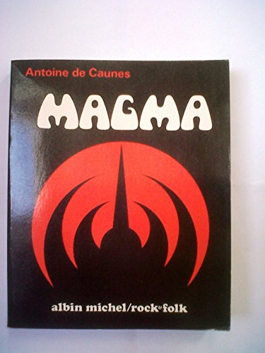 9782226005632: Magma (Rock et folk) (French Edition)