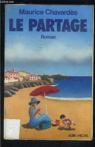 9782226005755: Le Partage: Roman (His Les impatients ; 3) (French Edition)