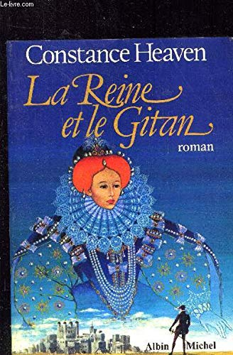 La reine et le gitan: Constance Heaven