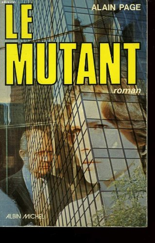 9782226006660: Le mutant: Roman (French Edition)