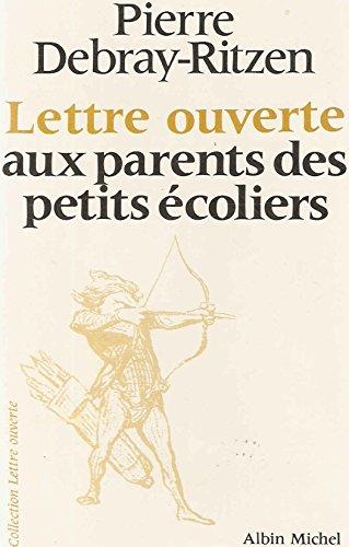9782226006820: Lettre ouverte aux parents des petits écoliers
