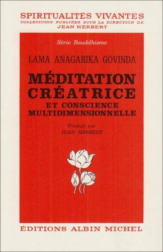 9782226007407: Méditation créatrice et conscience multidimensionnelle