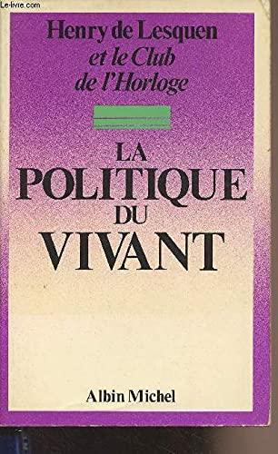 9782226007568: La Politique du vivant (French Edition)