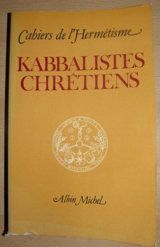 9782226007766: Kabbalistes chrétiens