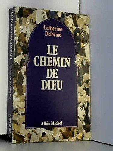 9782226008565: Le Chemin de Dieu (French Edition)