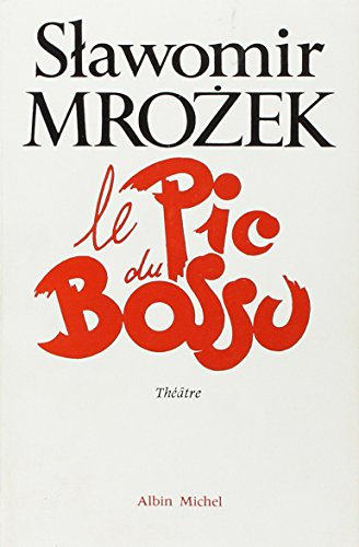 9782226008831: PIC Du Bossu (Le) (Poesie - Theatre) (French and Polish Edition)