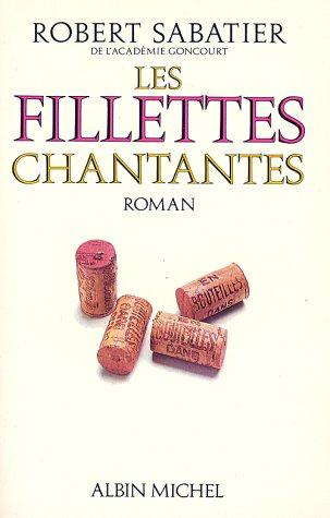 9782226008954: Fillettes Chantantes (Les) (Romans, Nouvelles, Recits (Domaine Francais)) (French Edition)
