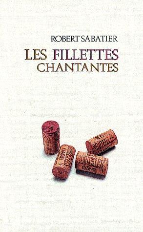 9782226008961: Fillettes Chantantes (Les) (Romans, Nouvelles, Recits (Domaine Francais)) (French Edition)