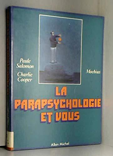 9782226009128: La parapsychologie et vous (French Edition)