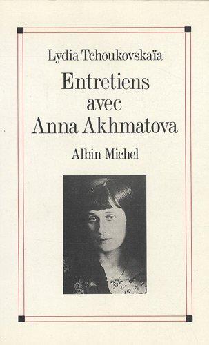 9782226009227: Entretiens avec Anna Akhmatova (French Edition)