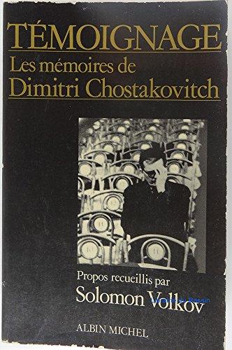 Les mémoires de Dimitri Chostakovitch: VOLKOV Solomon