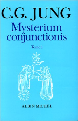 9782226010377: Mysterium conjunctionis, tome 1