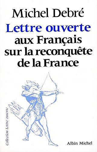 9782226010759: Lettre ouverte aux Français sur la reconquête de la France