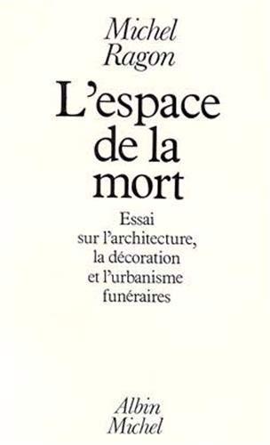 9782226010957: Espace de La Mort (L') (Etudes Artistiques - Histoire de L'Art) (French Edition)