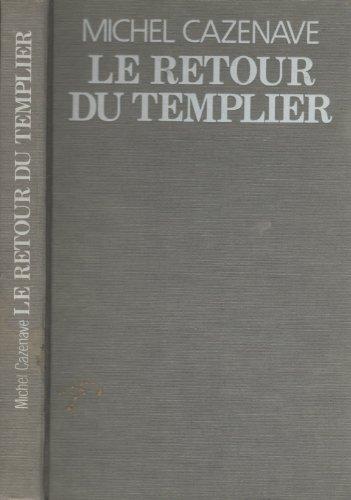9782226011084: Le retour du templier: Roman (French Edition)