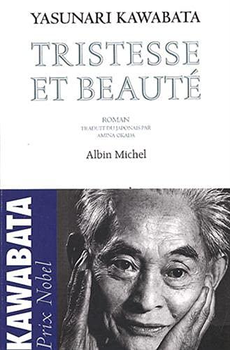 Tristesse et beauté (Collections Litterature): Yasunari Kawabata