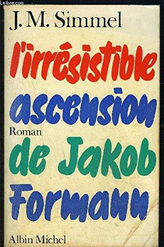 L'irresistible ascension de Jakob Formann: Simmel Johannes Mario