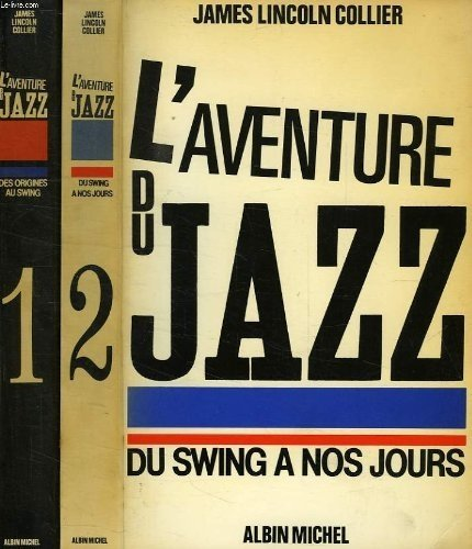 L'aventure du jazz. Du swing à nos jours. Tome 2: James Lincoln, Collier