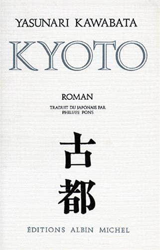 KYOTO (Collections Litterature): Yasunari Kawabata
