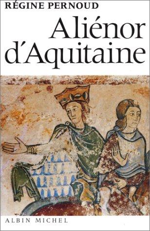 9782226013163: Alienor D'Aquitaine (Histoire)