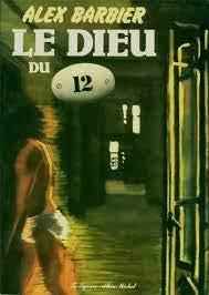 9782226013408: Le Dieu du 12 (French Edition)
