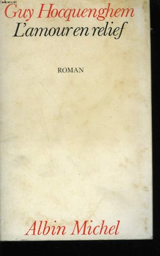 9782226013804: L'Amour En Relief (French Edition)