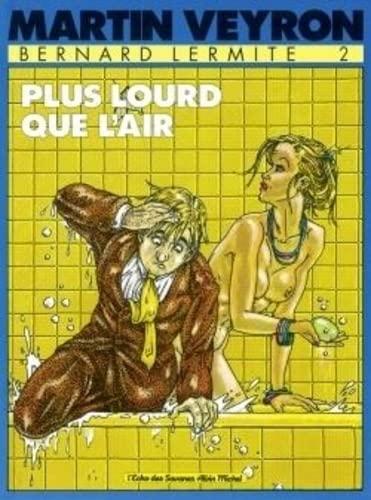 9782226014726: Bernard Lermite, Tome 2 : Plus lourd que l'air