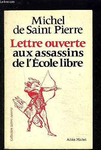9782226015907: Lettre ouverte aux assassins de l'école libre (Collection Lettre ouverte) (French Edition)