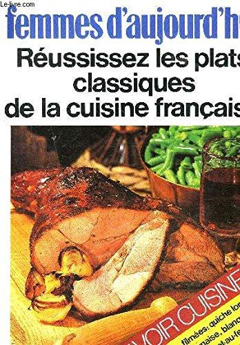 Reussissez les plats classiques de la cuisine: N/A