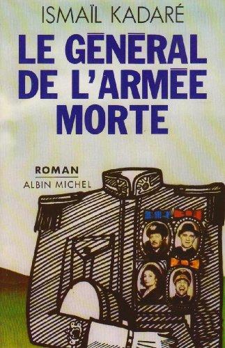 9782226017598: General de L'Armee Morte (Le) (Collections Litterature)
