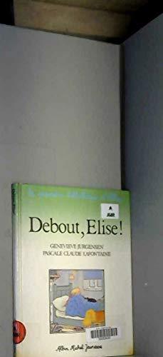 9782226017987: Debout Elise