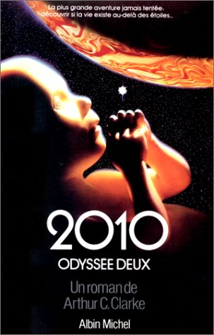 9782226018052: 2010 : Odyssée deux, roman