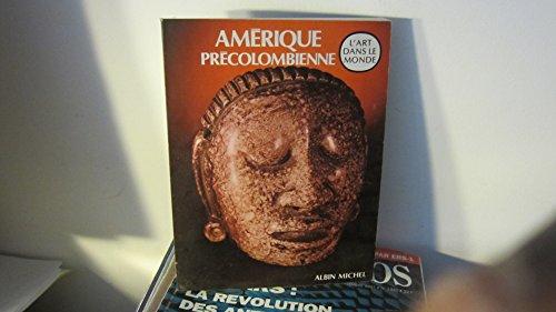 L'Amérique précolombienne: Hans-Dietrich Disselhoff