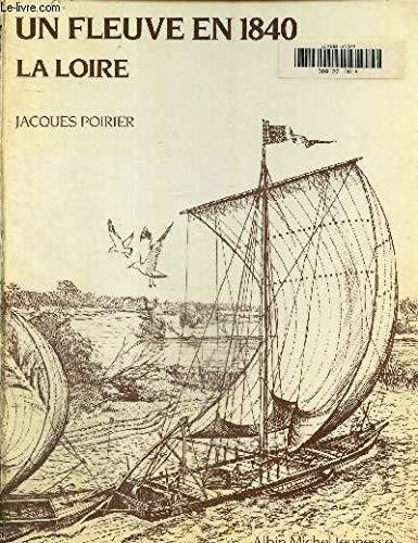 Un fleuve en 1840, la Loire (2226019081) by Poirier, Jacques