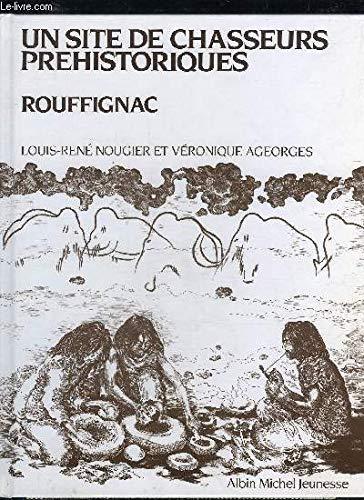 9782226019103: Un Site de chasseurs préhistoriques, Rouffignac