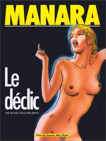 9782226019691: Le D�clic, tome 1 : Une femme sous influence