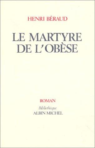 Le Martyre De L'Obese