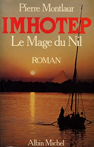9782226019875: Imhotep: Le mage du Nil : roman (French Edition)