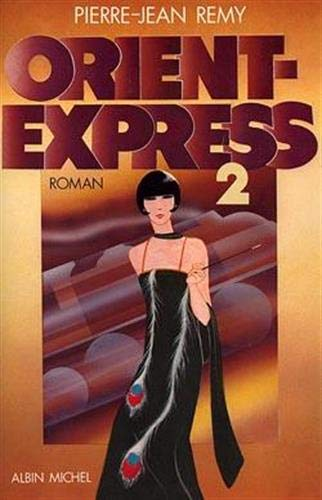 9782226020765: ORIENT-EXPRESS. Tome 2