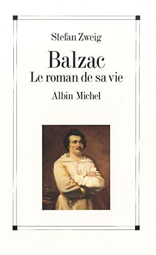 9782226020949: Balzac. Le Roman de Sa Vie (Critiques, Analyses, Biographies Et Histoire Litteraire) (English and French Edition)