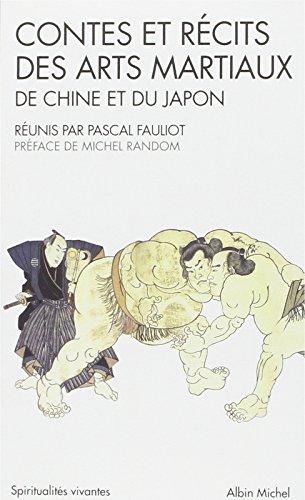 9782226021205: Contes et récits des arts martiaux de Chine et du Japon