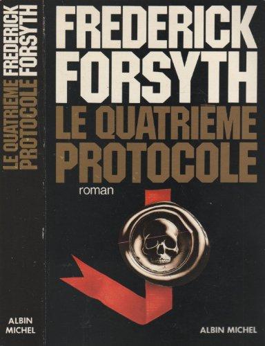 Le Quatrieme protocole: Forsyth Frederick
