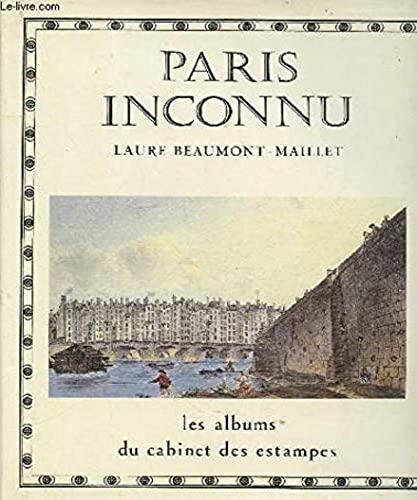 9782226021717: Paris inconnu (Les Albums du Cabinet des estampes de la Bibliotheque nationale) (French Edition)