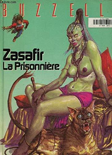 Zazafir. La prisonnière: BUZZELLI (Guido)