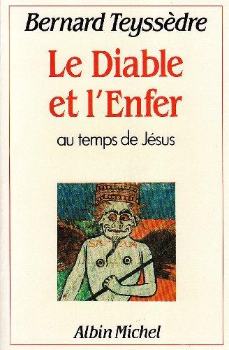 9782226022172: Diable Et L'Enfer (Le) (Sciences - Sciences Humaines)