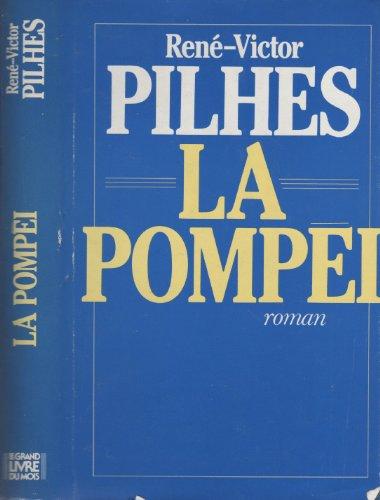 La Pompei: La Mort Inouie De La Comtesse : Roman: Pilhes, Rene Victor