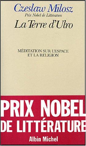 9782226023223: La Terre d'Ulro: Méditation sur l'espace et la religion